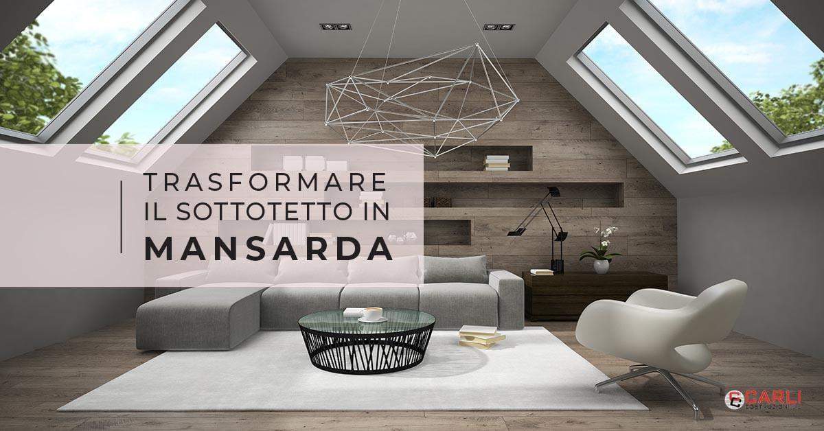 Consigli per trasformare la soffitta di casa in mansarda