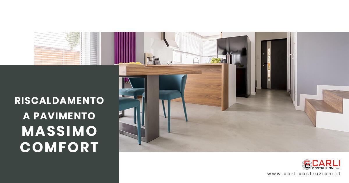 Riscaldamento a pavimento: come ottenere il massimo comfort per la tua casa