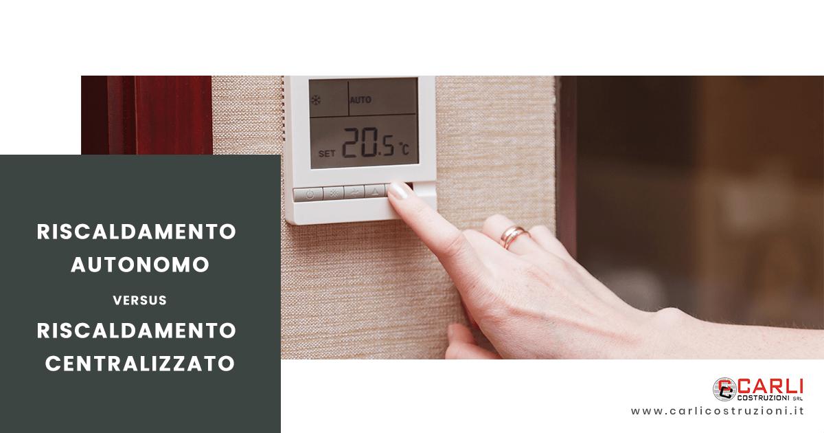 Che differenza c'è tra un impianto di riscaldamento autonomo o centralizzato?