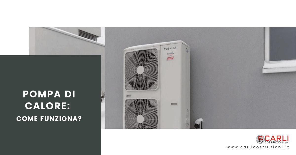 Pompa di calore, come funziona?