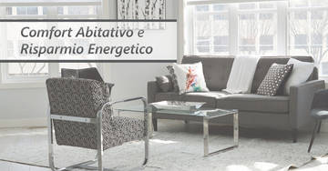 Comfort abitativo e risparmio energetico