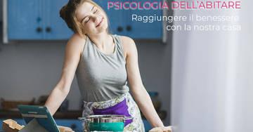 Psicologia dell'abitare: raggiungere il benessere con la nostra casa